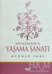 Çelik Yayınevi - Müslümanca Yaşama Sanatı