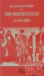 Derin Yayınları - Mustafa Kemal Atatürk ve Türk Kooperatifçiliği