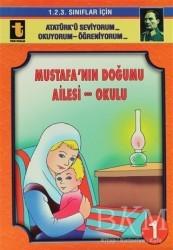 Toker Yayınları - Mustafa'nın Doğumu - Ailesi - Okulu (Eğik El Yazısı)