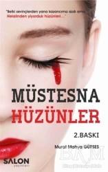 Salon Yayınları - Müstesna Hüzünler