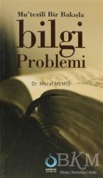 Sarkaç Yayınları - Mu'tezili Bir Bakışla Bilgi Problemi