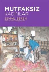 E Yayınları - Mutfaksız Kadınlar