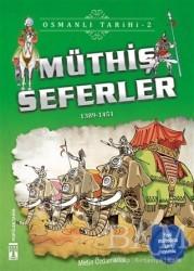 Genç Timaş - Müthiş Seferler - Osmanlı Tarihi 2