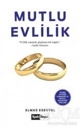 Siyah Beyaz Yayınları - Mutlu Evlilik