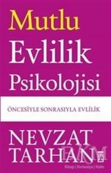 Timaş Yayınları - Mutlu Evlilik Psikolojisi