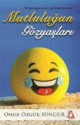Sisyphos Yayınları - Mutluluğun Gözyaşları