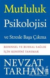 Timaş Yayınları - Mutluluk Psikolojisi ve Stresle Başa Çıkma