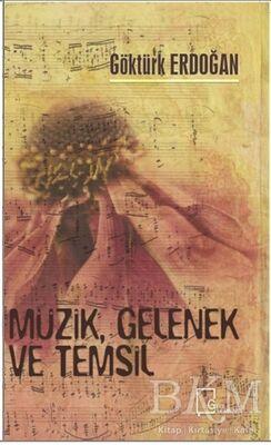 Müzik Gelenek ve Temsil