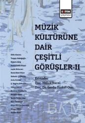 Eğitim Yayınevi - Ders Kitapları - Müzik Kültürüne Dair Çeşitli Görüşler - 2