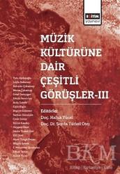 Eğitim Yayınevi - Ders Kitapları - Müzik Kültürüne Dair Çeşitli Görüşler - 3