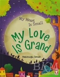 Timaş Çocuk - My Heart Is Small My Love Is Grand