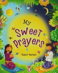 Timaş Publishing - My Sweet Prayers