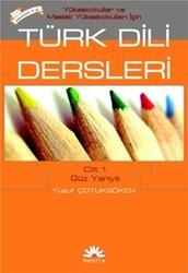Papatya Yayıncılık - MYO İçin Türk Dili Dersleri Cilt 1: Güz Yarıyılı