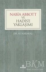 Ensar Neşriyat - Nabia Abbott ve Hadis'e Yaklaşımı