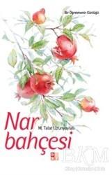 Babıali Kültür Yayıncılığı - Nar Bahçesi
