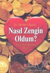 Can Yayınları (Ali Adil Atalay) - Nasıl Zengin Oldum?