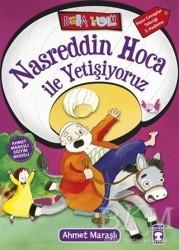 Timaş Çocuk - Nasreddin Hoca ile Yetişiyoruz