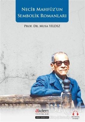 Necip Mahfuz'un Sembolik Romanları