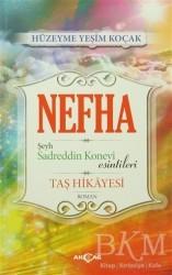 Akçağ Yayınları - Nefha Şeyh Sadreddin Konevi Esintileri