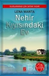Pena Yayınları - Nehir Kıyısındaki Ev