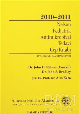 Nelson Pediatrik Antimikrobiyal Tedavi Cep Kitabı 2010-2011