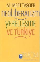 Tekin Yayınevi - Neoliberalizm Yerelleşme ve Türkiye
