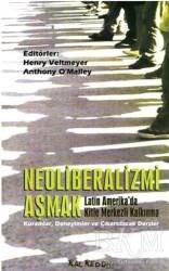 Kalkedon Yayıncılık - Neoliberalizmi Aşmak Latin Amerika'da Kitle Merkezli Kalkınma