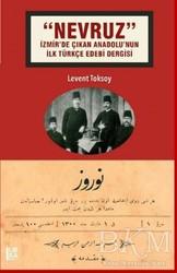 Libra Yayınları - Nevruz - İzmir'de Çıkan Anadolu'nun İlk Türkçe Edebi Dergisi