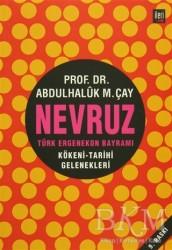 İleri Yayınları - Nevruz - Türk Ergenekon Bayramı