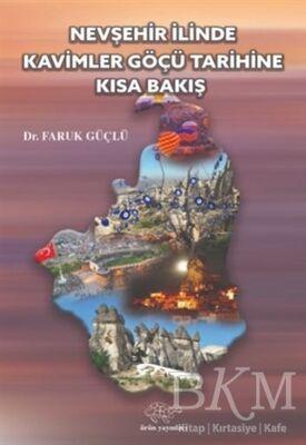 Nevşehir İlinde Kavimler Göçü Tarihine Kısa Bakış