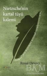 Ütopya Yayınevi - Nietzsche'nin Kartal Tüyü Kalemi
