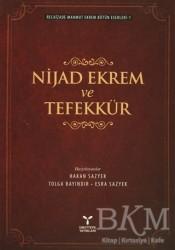 Umuttepe Yayınları - Nijad Ekrem ve Tefekkür