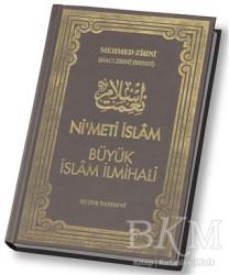 Huzur Yayınevi - Ni'meti İslam - Büyük İslam İlmihali