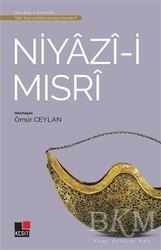 Kesit Yayınları - Niyazi-i Mısri - Türk Tasavvuf Edebiyatı'ndan Seçmeler 7