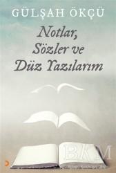 Cinius Yayınları - Notlar, Sözler ve Düz Yazılarım