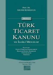 On İki Levha Yayınları - Notlu Türk Ticaret Kanunu ve İlgili Mevzuat