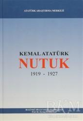 Atatürk Araştırma Merkezi - Nutuk 1919 - 1927 (Günümüz Türkçesiyle)