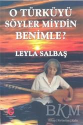 Can Yayınları (Ali Adil Atalay) - O Türküyü Söyler Miydin Benimle