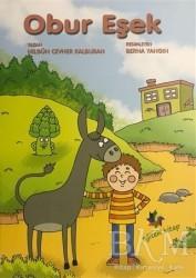 Eğiten Kitap Çocuk Kitapları - Obur Eşek