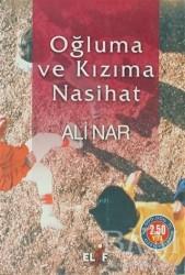 Elif Yayınları - Oğluma ve Kızıma Nasihat