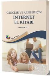 Eğiten Kitap - Gençler ve Aileler İçin İnternet El Kitabı