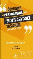 Asos Yayınları - Öğrenme ve Performans İçin Motivasyonel Tasarım