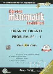 Gür Yayınları - Öğreten Matematik Fasikülleri - Oran ve Orantı Problemleri 1 Konu Anlatımlı