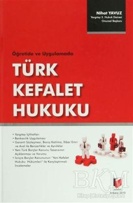 Öğretide ve Uygulamada Türk Kefalet Hukuku
