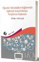 Eğiten Kitap - Öğretim Teknolojileri Bağlamında Eğitimde Sosyal Medya Araçlarının Kullanımı