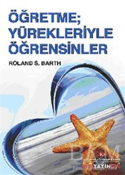 İstanbul Kültür Üniversitesi - İKÜ Yayınevi - Öğretme; Yürekleriyle Öğretsinler