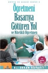 Ensar Neşriyat - Öğretmeni Başarıya Götüren Yol ve Nitelikli Öğretmen