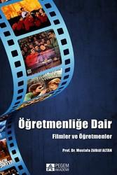 Pegem Akademi Yayıncılık - Akademik Kitaplar - Öğretmenliğe Dair Filmler ve Öğretmenler