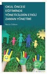 Hiperlink Yayınları - Okul Öncesi Eğitiminde Yöneticilerin Etkili Zaman Yönetimi