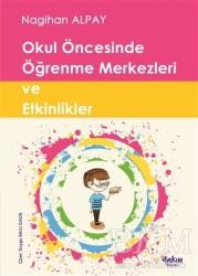 Yakın Kitabevi - Okul Öncesinde Öğrenme Merkezleri ve Etkinlikler